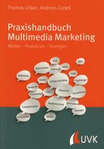 Praxishandbuch Multimedia Marketing